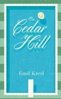 Kresl, Emil - On Cedar Hill - 9780692487129 - V9780692487129