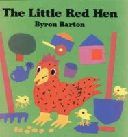 Barton, Byron - The Little Red Hen - 9780694009992 - V9780694009992