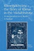 Scharf, Peter - Ramopakhyana - The Story of Rama in the Mahabharata: A Sanskrit Independent-Study Reader - 9780700713912 - V9780700713912
