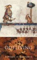 O'Donoghue, Bernard - Outliving - 9780701174811 - KEX0280779