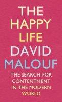 Malouf, David - The Happy Life - 9780701187118 - KEX0282456