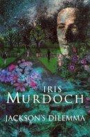 Murdoch, Iris - Jackson's Dilemma - 9780701188474 - 9780701188474
