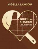 Lawson, Nigella - Nigella Kitchen: Recipes from the Heart of the Home (Nigella Collection) - 9780701189112 - V9780701189112