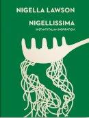 Lawson, Nigella - Nigellissima: Instant Italian Inspiration (Nigella Collection) - 9780701189174 - V9780701189174