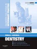 Gorrel, Cecilia - Saunders Solutions in Veterinary Practice: Small Animal Dentistry - 9780702028717 - V9780702028717