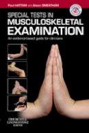 Hattam, Paul Martin; Smeatham, Alison - Special Tests in Musculoskeletal Examination - 9780702030253 - V9780702030253