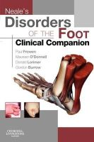 Frowen, Paul; O'Donnell, Maureen; Burrow, J. Gordon; Lorimer, Donald L. - Neale's Disorders of the Foot - 9780702031717 - V9780702031717