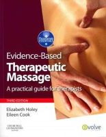 Holey, Elizabeth A.; Cook, Eileen M. - Evidence-based Therapeutic Massage - 9780702032295 - V9780702032295