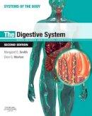 Smith, Margaret E.; Morton, Dion G. - The Digestive System - 9780702033674 - V9780702033674