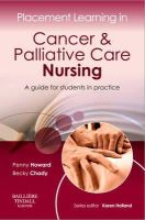 Howard, Penny; Whittaker, Becky - Placement Learning in Cancer & Palliative Care Nursing - 9780702043000 - V9780702043000