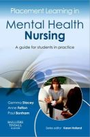 - Placement Learning in Mental Health Nursing - 9780702043031 - V9780702043031