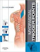 Irnich, Dominik - Myofascial Trigger Points - 9780702043123 - V9780702043123