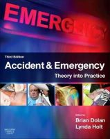 - Accident & Emergency: Theory into Practice, 3e - 9780702043154 - V9780702043154
