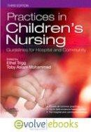 - Practices in Children's Nursing - 9780702044663 - V9780702044663