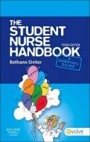 Siviter BSc(Hons)  RN  DN Cert  Dip HE, Bethann - The Student Nurse Handbook, 3e - 9780702045790 - V9780702045790