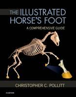 Pollitt, Christopher C. - The Illustrated Horse's Foot - 9780702046551 - V9780702046551