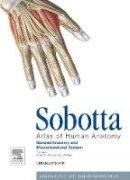 Paulsen, Friedrich, Waschke, Jens - Sobotta Atlas of Human Anatomy, Vol.1, 15th ed., English: General Anatomy and Musculoskeletal System, 15e - 9780702052514 - V9780702052514