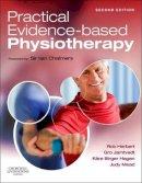 Herbert BAppSc  MAppSc  PhD, Robert, Jamtvedt PT  PRH, Gro, Hagen PT  PhD, Kåre Birger, Mead MCSP, Judy, Chalmers, Sir Iain - Practical Evidence-Based Physiotherapy, 2e - 9780702054501 - V9780702054501