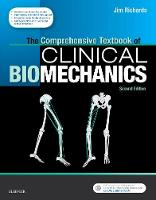 Richards BEng  MSc  PhD, Jim - The Comprehensive Textbook of Clinical Biomechanics: with access to e-learning course <br>[formerly Biomechanics in Clinic and Research], 2e: with ... Biomechanics in Clinic and Re - 9780702054891 - V9780702054891