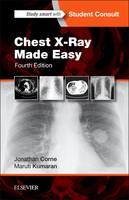 Corne MA  PhD  MB BS  FRCP, Jonathan, Kumaran MD  FRCR, Maruti - Chest X-Ray Made Easy, 4e - 9780702054990 - V9780702054990