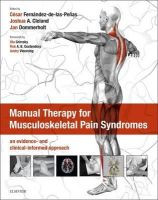 - Manual Therapy for Musculoskeletal Pain Syndromes: an evidence- and clinical-informed approach, 1e - 9780702055768 - V9780702055768