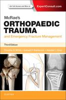 White, Timothy O.; Mackenzie, Samuel P.; Gray, Alasdair J. G. - Mcrae's Orthopaedic Trauma and Emergency Fracture Management - 9780702057281 - V9780702057281