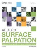 Tixa, Serge - Atlas of Surface Palpation - 9780702062254 - V9780702062254