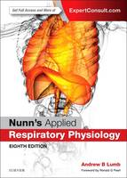 Lumb MB  BS  FRCA, Andrew B. - Nunn's Applied Respiratory Physiology, 8e - 9780702062940 - V9780702062940