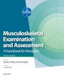 - Musculoskeletal Examination and Assessment - Volume 1: A Handbook for Therapists, 5e (Physiotherapy Essentials) - 9780702067174 - V9780702067174