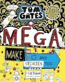 Liz Pichon - Tom Gates: Mega Make and Do and Stories Too! - 9780702301636 - 9780702301636