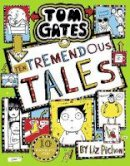 Pichon, Liz - Tom Gates 18: Ten Tremendous Tales (the brand new bestseller!) - 9780702302527 - 9780702302527
