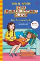 Martin, Ann M. - The Babysitters Club: Mary Anne Saves the Day (The Babysitters Club 2020) - 9780702306297 - 9780702306297