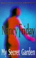 Nancy Friday - My Secret Garden: Women's Sexual Fantasies - 9780704332942 - V9780704332942