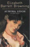 Elizabeth Barrett Browning~Cora Kaplan - Aurora Leigh and Other Poems - 9780704338203 - V9780704338203