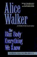 Walker, Alice - Her Blue Body Everything We Know - 9780704343221 - KEX0292416