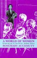 Auchmuty, Rosemary - World of Women - 9780704345386 - V9780704345386