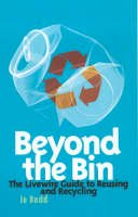 Budd, Jo; The Women's Environmental Network - Beyond the Bin - 9780704349520 - V9780704349520