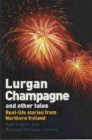 Verlaque, Amanda - Lurgan Champagne and Other Tales - 9780704349711 - KKD0003482