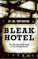 Thomas, D. M. - Bleak Hotel - 9780704371453 - V9780704371453