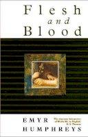 Humphreys, Emyr - Flesh and Blood - 9780708315125 - V9780708315125