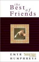 Humphreys, Emyr - The Best of Friends: Volume 2 (Land of the Living): Land of the Living 2 - 9780708315651 - V9780708315651