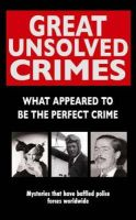 Rodney Castleden - Great Unsolved Crimes - 9780708807873 - KLN0017067