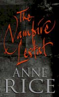 Rice, Anne - The Vampire Lestat - 9780708831533 - KTG0000126