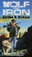 Dickson, Gordon R. - Wolf And Iron - 9780708849552 - KCG0001762
