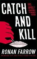Farrow, Ronan - Catch and Kill: Lies, Spies and a Conspiracy to Protect Predators - 9780708899267 - 9780708899267
