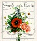 Neal, Bill - Gardener's Latin - 9780709051060 - V9780709051060