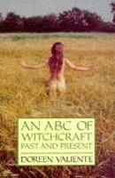 Valiente, Doreen - An ABC of Witchcraft Past and Present - 9780709053507 - V9780709053507