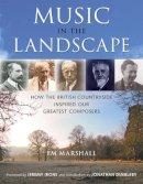 Marshall, Em - Music in the Landscape - 9780709084686 - V9780709084686