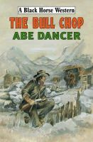 Abe Dancer - The Bull Chop - 9780709084921 - KNH0003593