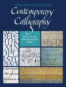 Hazeldine, Gillian - Contemporary Calligraphy - 9780709087458 - V9780709087458